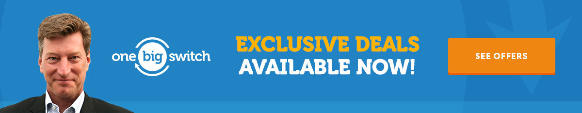 get special offers and exclusive deals with one big switch